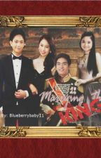 Marrying The King (Jailene + Francella) by blueberrybaby11