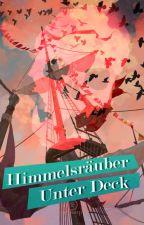 Himmelsräuber - Unter Deck by dontgetsaltysweety