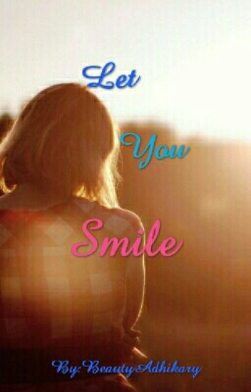 Let You Smile