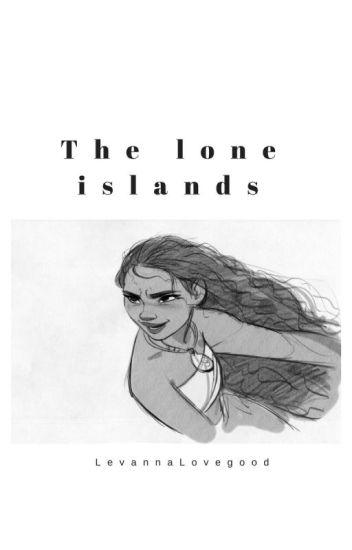 The Lone Islands// Edmund Pevensie (#Wattys2016)