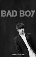 Bad Boy (BTS Jeon Jungkook Fanfiction) by jvngkookssi