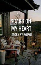 Scars On My Heart by Boipoi
