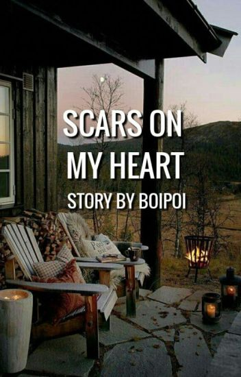 Scars On My Heart