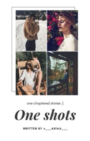 _.One shots._ by ___Ariaa___