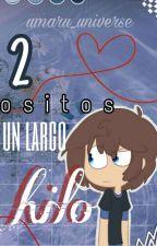 2 OSITOS UN LARGO HILO...|FREDEDDY| FHS |YAOI by Umaru_Universe