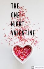 the one night valentine by brookeandbenji