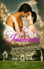 Una apuesta indecorosa (Libro 2 Serie Relaciones Escandalosas) by HildaRojasCorrea