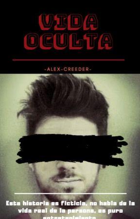 Vida Oculta by -Alex-Creeder-