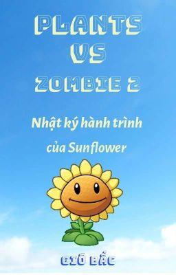 Đọc truyện Plants vs Zombie 2 - Nhật ký hành trình của Sunflower.