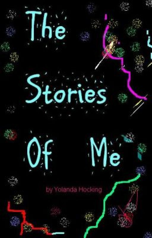 The Stories Of Me by yolandawolf