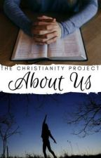 About Us by ChristianityProject