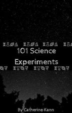 101 Science Experiments by TheCrabby1