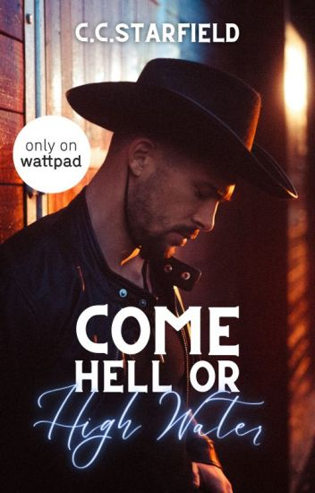 Come Hell or High Water | mxm | ✓