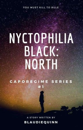 NYCTOPHILIA BLACK: NORTH [The Truth Untold 1] by BLAUDIEQUINN