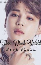 The Truth Untold    p.jm ✔ by kathkim0613