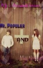 Mr. Popular and Ms. New Girl: A Percabeth Story (Under Construction) (ON HOLD) by iPercabethForever
