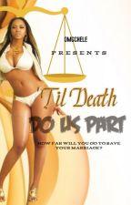 'Til Death Do Us Part (Urban)   Dave East by omgchele