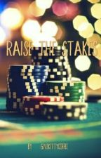 Raise The Stakes [Klance/Laith] by Givekittycoffee
