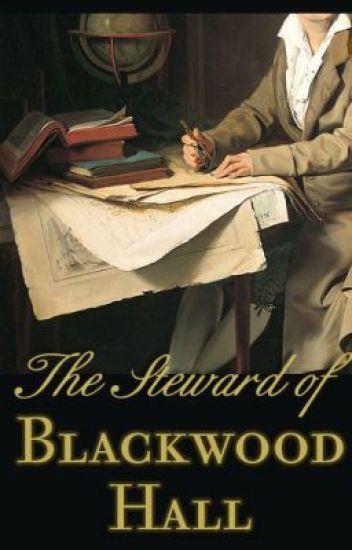The Steward of Blackwood Hall