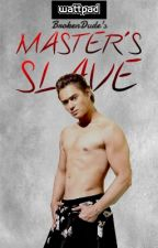 Master's Slave [EDITING FOR PUBLISHING] by SyMole