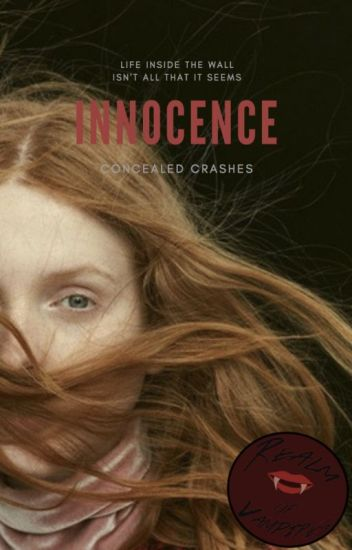 Innocence || Paused