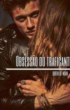 Obsessão de Traficante (M!) by CaraDoDeboche