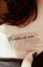 Escritos De Una Tonta by wigetta-witchz4