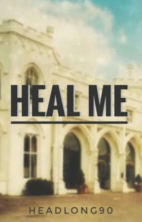 Heal me • Buch III by Headlong90