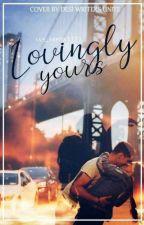 Lovingly Yours- Winning Her Heart ✔️ by iam_arpita111