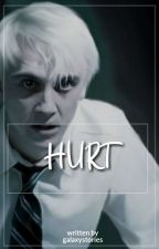 ~Drarry~ HURT by galaxystories