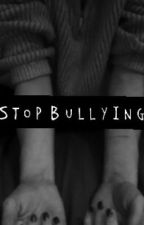Stop bullying by lInfinity