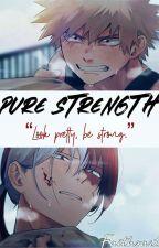 Pure Strength ~ Katsuki Bakugo x Reader x Shoto Todoroki by FaithsArt