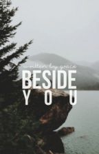 Beside You ☁ h.s. by weirdisshe