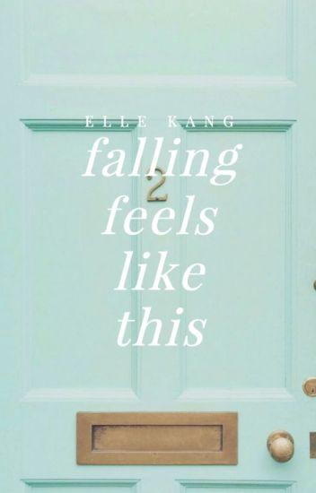 Falling Feels Like This