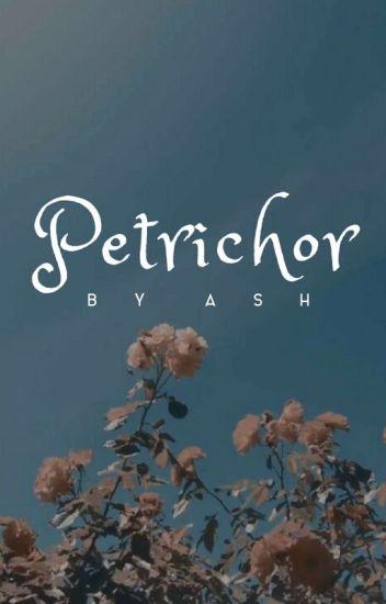 Petrichor |✓|