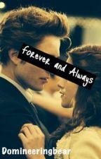 Forever and Always by teenagehooligan