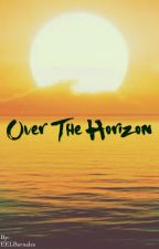 Over The Horizon by EELBernales