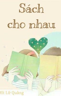 [TRUYỆN NGẮN] Sách cho nhau