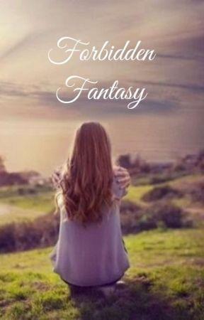 Forbidden Fantasy by Queen_Luna01
