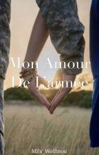 Mon amour de l'armée. by Mllx_Wolfinou