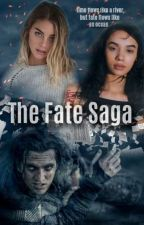 The Fate Saga [Incomplete] [Editing] by savy-lowkey