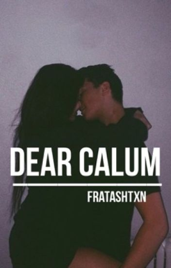 dear calum » c.h