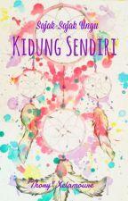 (Sajak-Sajak Ungu) KIDUNG SENDIRI by Xelamoure