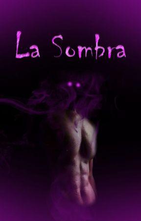 La Sombra by RO_Tinieblas