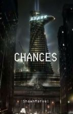 Chances by shawnmarvel