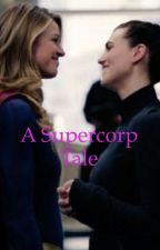 A supercorp tale by Jules231