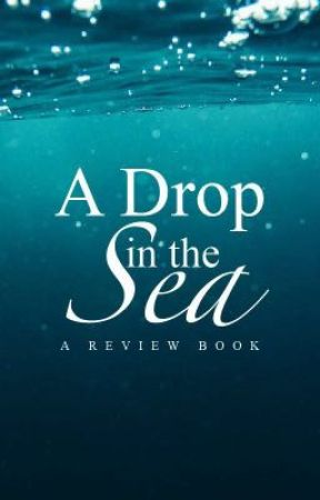 A Drop in the Sea [A Review Book][closed to catch up] by Pennywithaney