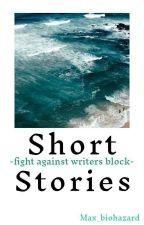 Short stories by x_biohazard_x