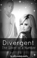 Divergent - Die Schwester einer Nummer | Eric Fanfiktion - German by xXLovaticLoveXx