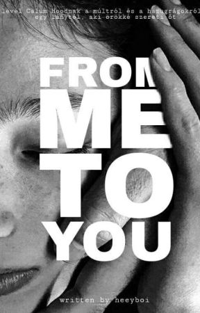 from me to you | Calum Hood by heeyboi